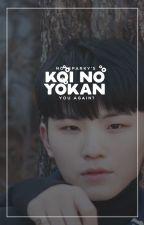 Koi No Yokan / jicheol by notsparky