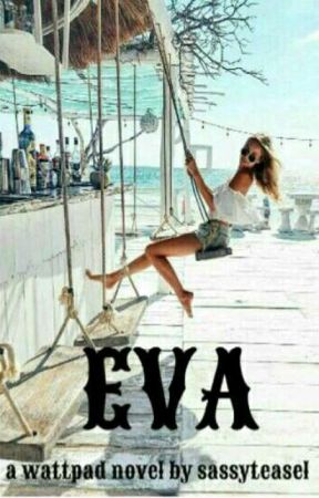 EVA by sassyteasel