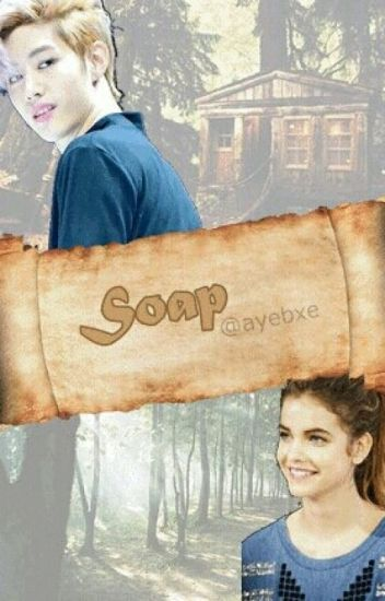 Soap || Mark Tuan