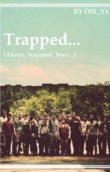 Trapped... //TMR\\