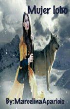 Mujer Lobo  by MarcelinaAparicio