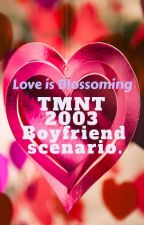TMNT 2003 Boyfriend Scenario - Love Is Blooming by Katharina0310
