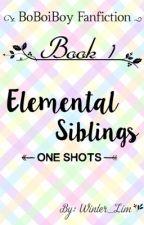 BoBoiBoy Siblings : One Shots by Winter_Lim