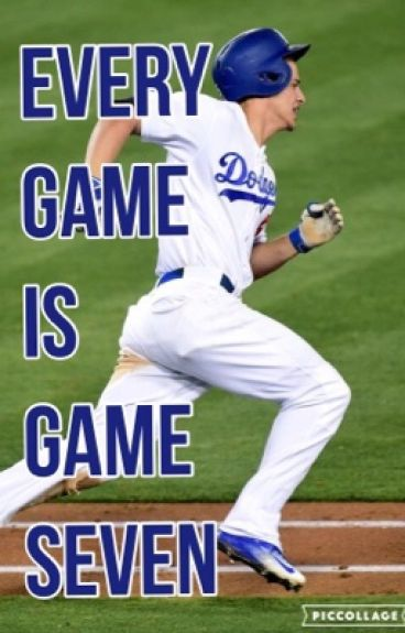 Every Game is Game Seven || Corey Seager