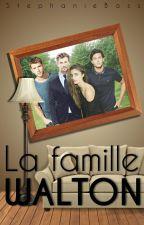 La Famille WALTON[Terminée] by StphanieBass