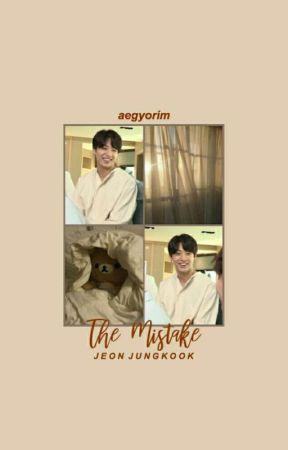 The Mistake by aegyorim