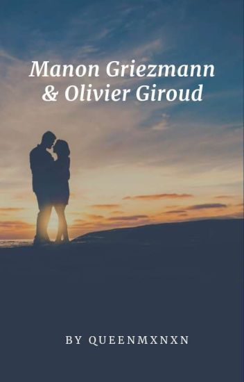 Manon Griezmann & Olivier Giroud