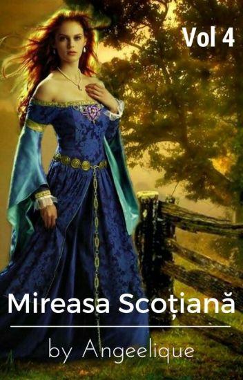 Mireasa scoțiană (vol IV)