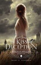 The Kiss Of Deception - Crónicas De Amor E Ódio - Mary E. Pearson Vol. 1 by jeeh1_bsc