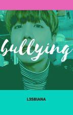 bullying - jhope。 by L3SB1ANA