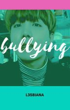 bullying - jhope。 by _yeezus