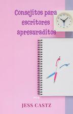 Consejitos para escritores apresuraditos © by Zyanya00