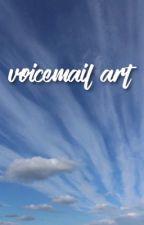 voicemail art • lashton ✔️ by -poisoned