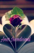 Amor Incondicional  by nathxhs