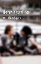 liona aguslina maleston by nijimliona