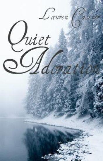 Quiet Adoration
