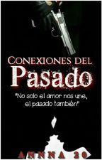 Conexiones Del Pasado by aanna20