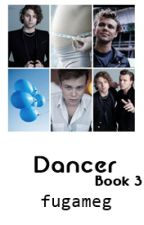 Dancer ✧ Lashton (Book 3) by errorirwin