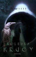 Krucy - tom IV. - Kolebka. by Inamourada