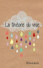 La théorie du vide by Mirardwork