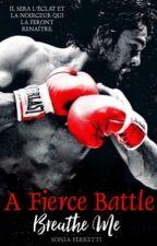 A Fierce Battle by SoGirli