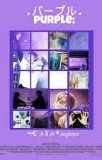 パープル . purple; ━☪ jk ⅼⅠ jh ❛ junghope ❜ by hosexkpoli