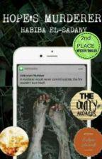 Hope's Murderer by Habiba_Elsadany