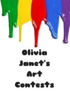 Olivia Janet's Art Contests! by OliviaJWrites