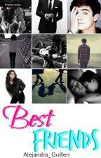 Best Friends - (Jos Canela) by Alejandra_guillen