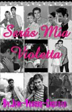 Serás Mía Violetta (Leonetta) by Jeni-Vargas-Castillo