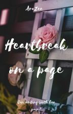 Heartbreak on a page  by That_Crazy_Reader3