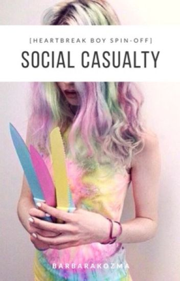 social casualty [heartbreak boy spin-off] MAGYAR