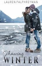Thawing Winter [A PARANORMAL ROMANCE] by LEPalphreyman