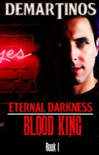 The Blood King (Wattpad Exclusive Version) by gdemartinos