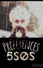 Préférences - 5SOS by CliffordIsMyJoker