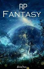 RP ~ Fantasy [ EN PAUSE ] by NukoChan