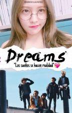 Dreams || CD9 #Book2 by NikkiVillalpando
