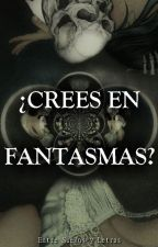 ¿CREES EN FANTASMAS? by EntreSuenosyLetras