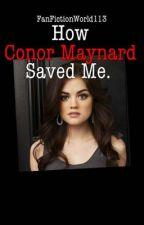 How Conor Maynard Saved Me. by FanFictionWorld113