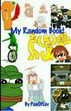 My Random Book by PanOfLuv