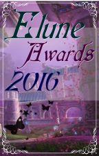 Elune Awards 2016 [Inscripciones Cerradas] by EluneAwards