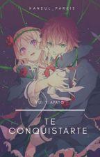 te conquistare (ayatoxyui)  by YohanaMagdalenaCruz9