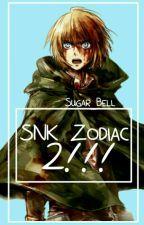 Zodiac SNK 2!!! by Nyan-Eliza-Schuyler