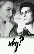 Why? (GMW X Teen Wolf) by Love_Me_Hopeless