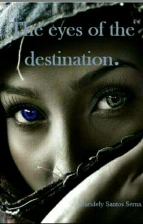The eyes of the destination. by DelySerSan