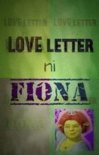 LOVE LETTER ni FIONA by greeny_fiona
