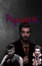 Psychopath by themythicalmoe