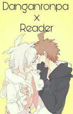 (Various) Danganronpa x Reader by TatsuoK