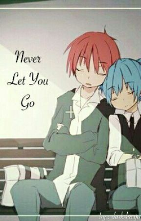 Never Let You Go || Nagisa x Karma ||  by darkshoujo