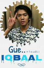 Gue, Iqbaal. by cloudhi